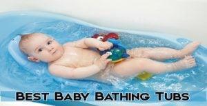 Best Baby Bathing Tubs