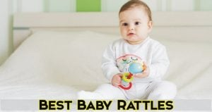 Best Baby Rattles