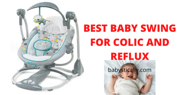 best baby swing for colic and reflux